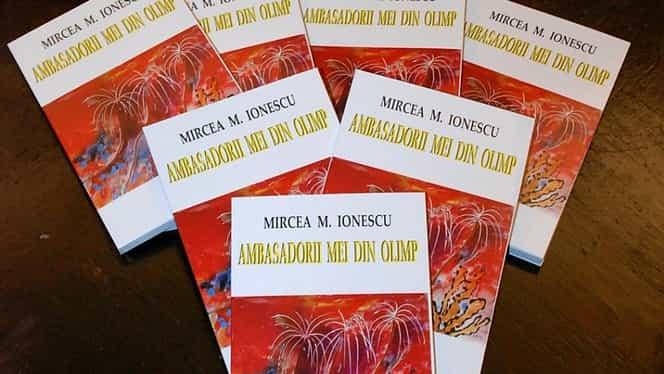 """Poeme pentru Hagi, Nadia sau Năstase! Mircea M. Ionescu a lansat cartea """"Ambasadorii mei din Olimp"""""""
