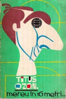 """Titus Ozon era vestit pentru """"gabaritul"""" nasului său, porecla sa fiind, în consecință, Năsel. Aici pe coperta unei dintre cărțile care i-au fost dedicate"""