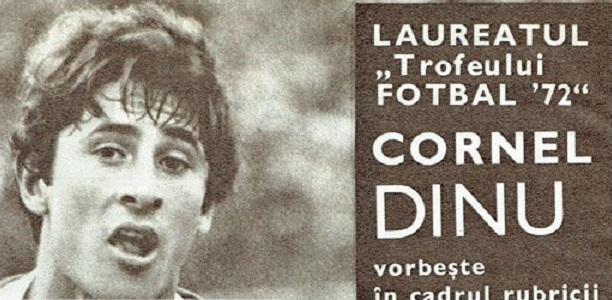 """Cornel Dinu a primit titlul de """"Cel mai bun jucător al anului"""" de 3 ori, în 1970, 1972 și 1974. Aici, pe coperta revistei """"Fotbal"""", în 1972"""