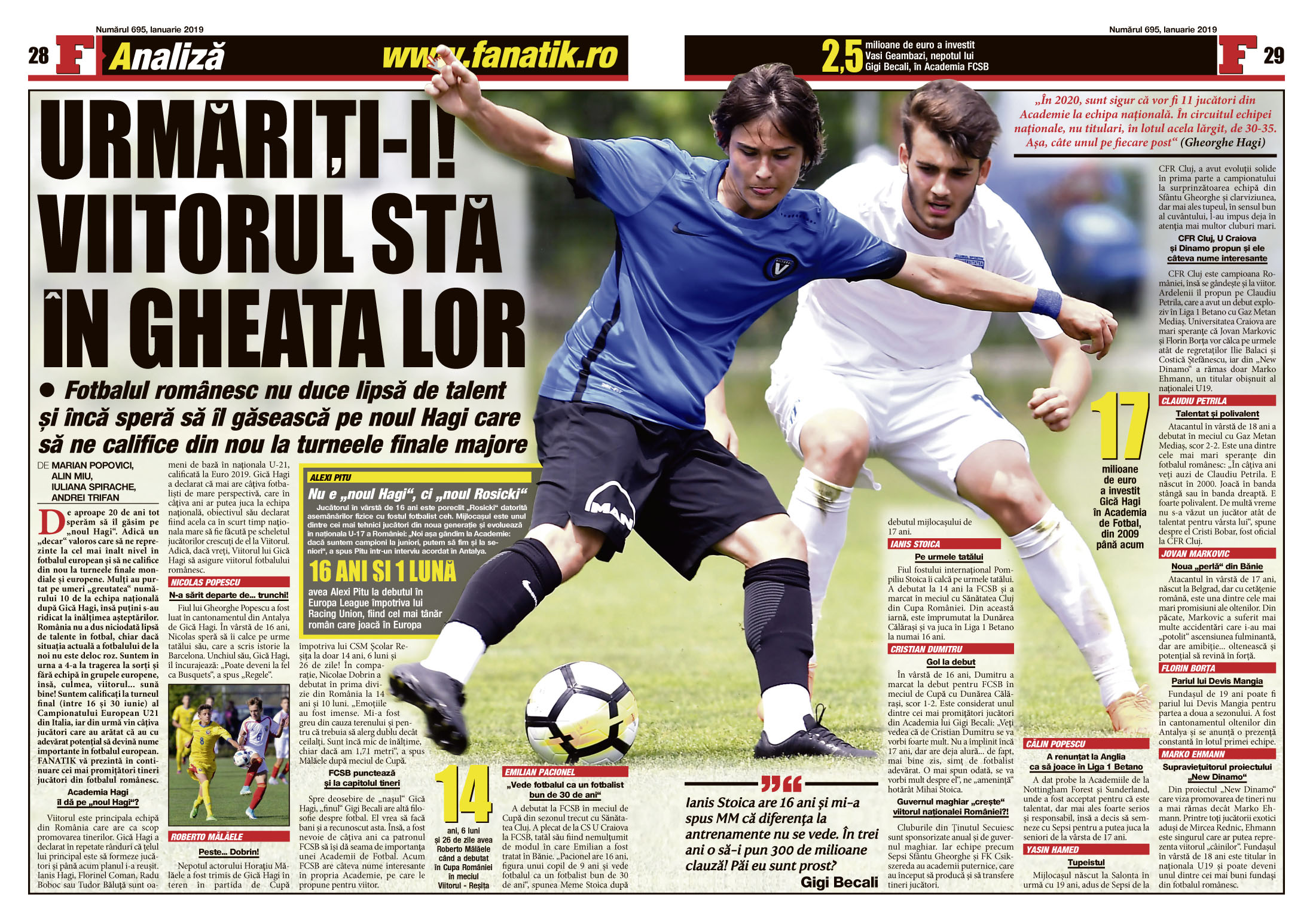 În revista FANATIK puteţi citi şi despre puştii de viitor ai României! Cu ei ne putem califica la Cupa Mondială