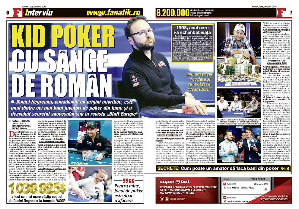 Daniel Negreanu a povestit în revista FANATIK cum se fac milioane de dolari dacă îți place cartea... de joc... careul... quinta...