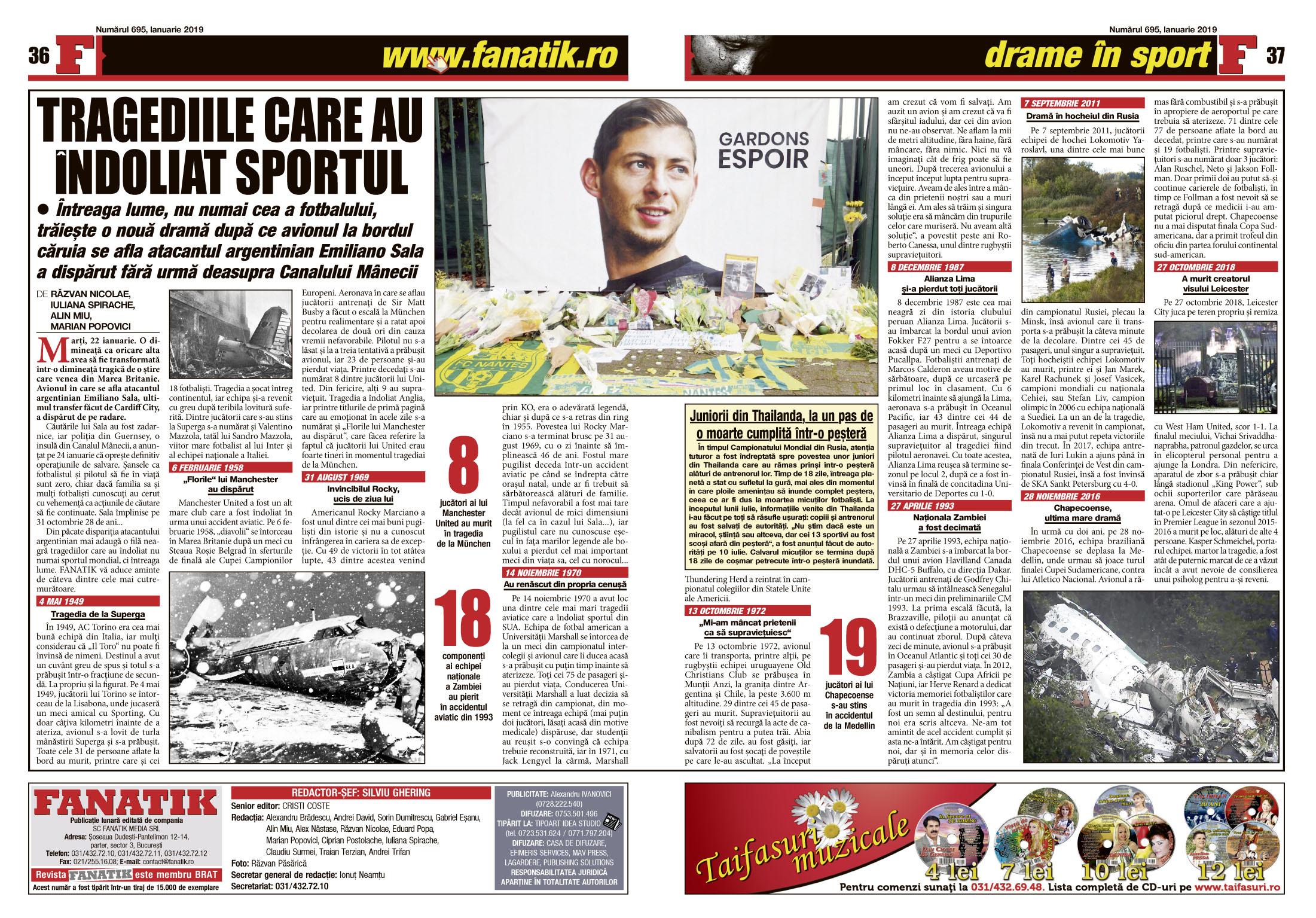 Revista FANATIK din ianuarie vă amintește cumplitele tragedii care au precedat dispariția dramatică a argentinianului Emiliano Sala, al cărui avion a fost găsit la 35 de metri adâncime în Canalul Mânecii