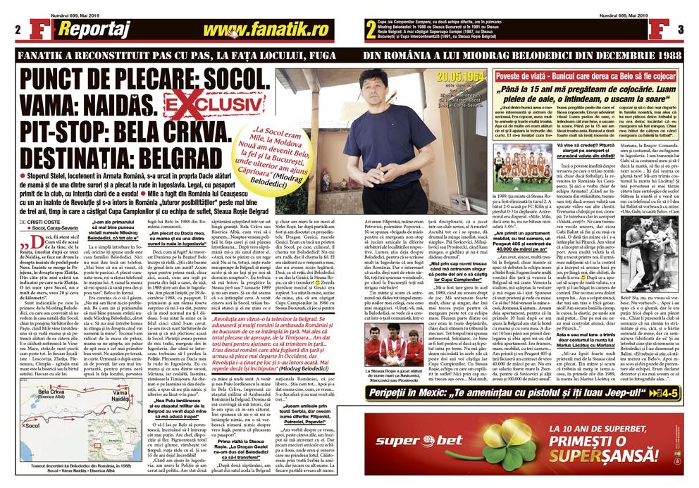 FANATIK a reconstituit, împreună cu Miodrag Belodedici, fuga acestuia din România, în 1988. Traseu, vamă, cu ce și cu cine a fugit