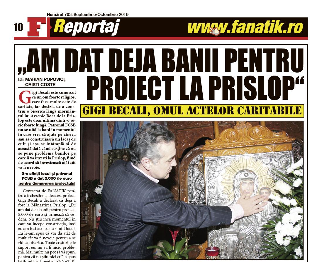 Gigi Becali nu se dezminte! Află în exclusivitate din numărul pe septembrie/octombrie al revistei FANATIK ce plan finanțează Gigi Becali la Prislop pentru a cinsti memoria Sfântului Părinte Arsenie Boca! A dat deja primii bani!